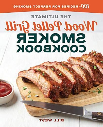 ultimate wood pellet grill smoker cookbook 100 recipes perfe